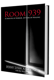 Room 939...15 Minutes of Horror, 20 Years of Healing